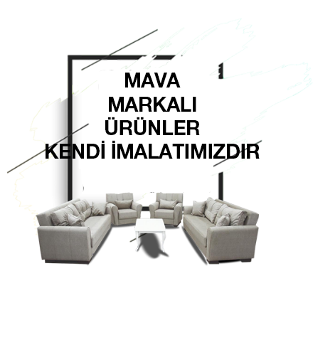 <div>Kendi imalatımız olan MAVA marka ürünlerimize göz atmak için tıklayın</div>